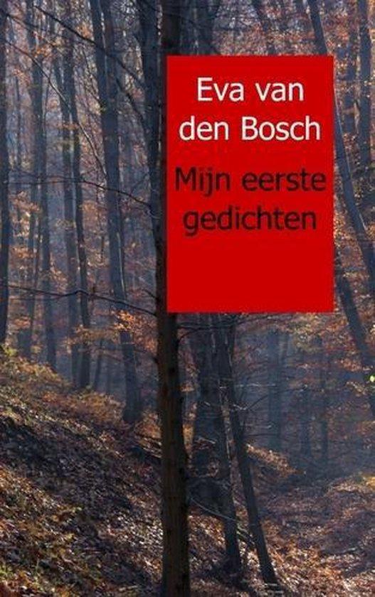 Mijn eerste gedichten - Eva van den Bosch   Fthsonline.com