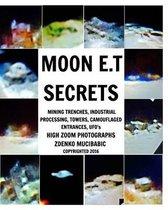 Moon E.T Secrets