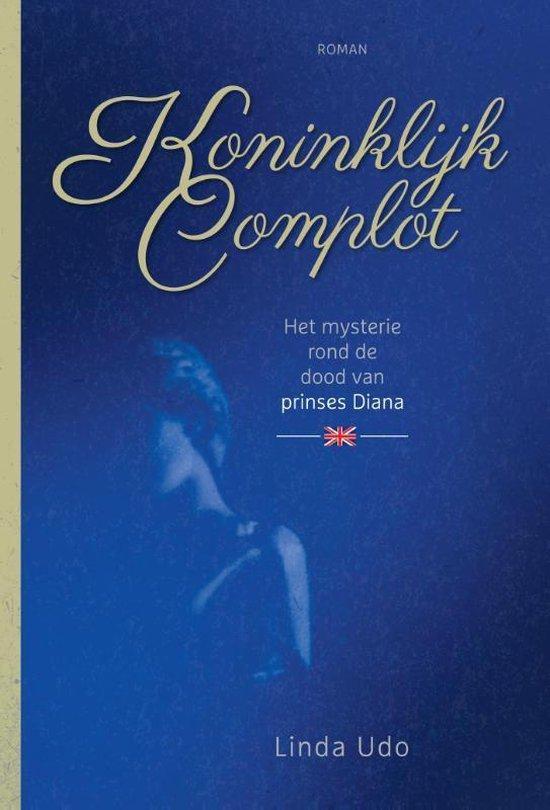 Koninklijk Complot, het mysterie rond de dood van prinses Diana