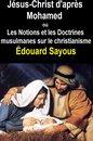 Jésus-Christ d'après Mahomet