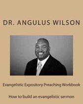 Evangelistic Expository Preaching Workbook