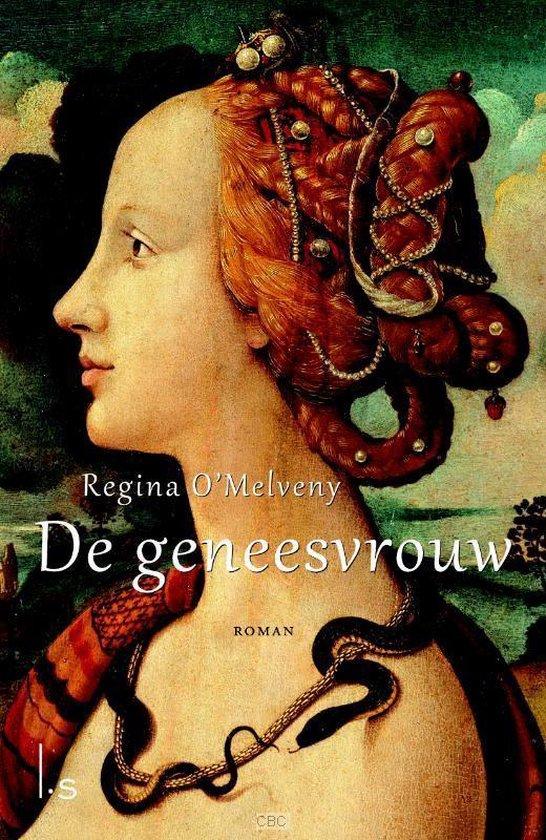 Geneesvrouw - Regina O'Melveny |