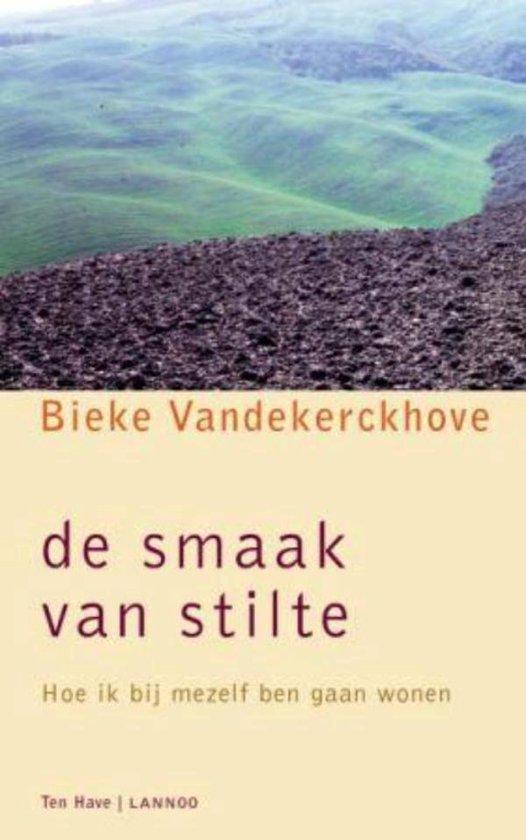 De smaak van stilte - Bieke Vandekerckhove |