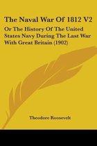 The Naval War of 1812 V2