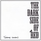 The Dark Side of Red