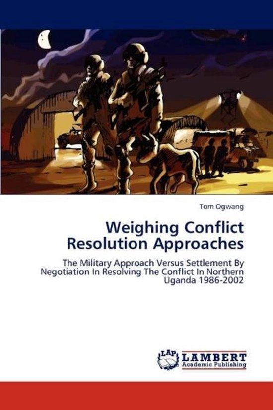 Weighing Conflict Resolution Approaches