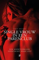 Single vrouw in een parenclub