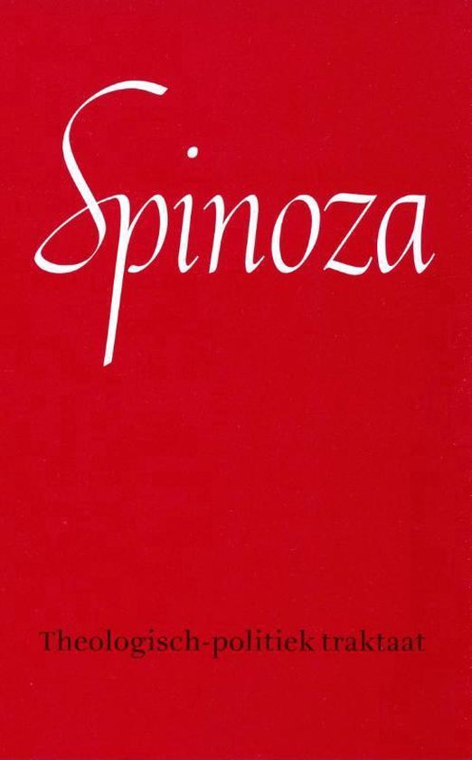 Theologisch-politiek traktaat - Benedictus de Spinoza |
