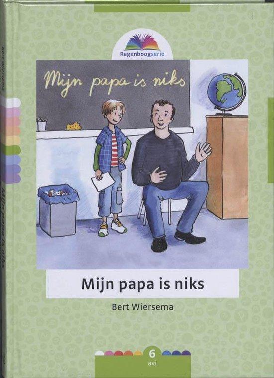 Mijn Papa Is Niks - Wiersema, B. pdf epub