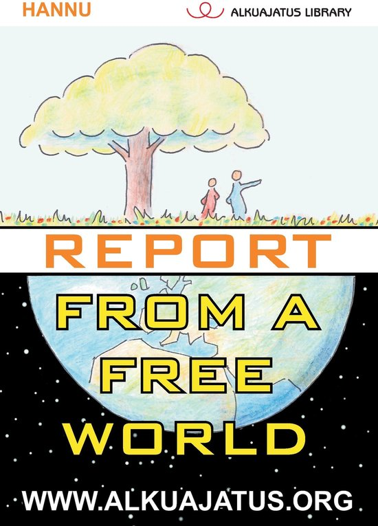 Report from a Free World