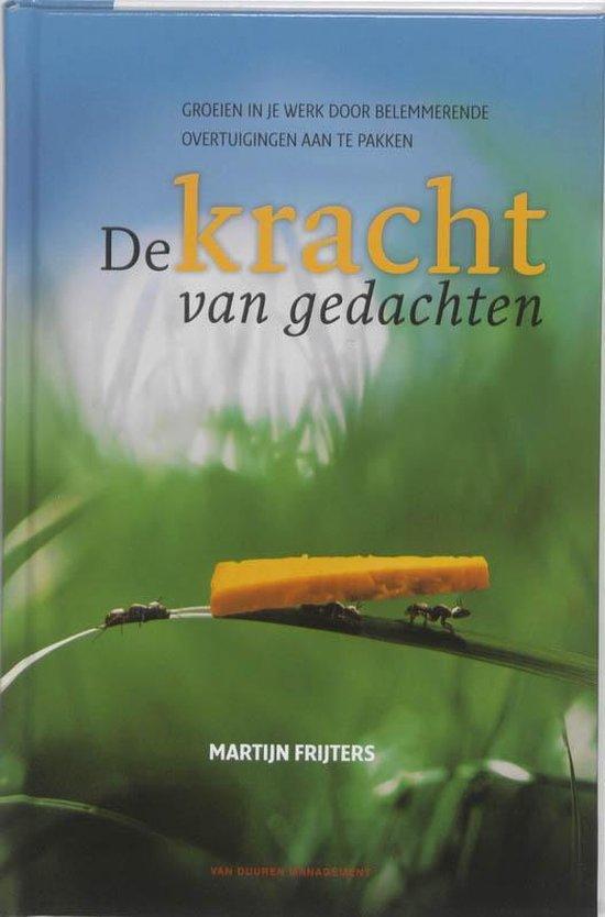 De kracht van gedachten - Martijn Frijters | Fthsonline.com