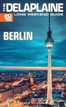 Berlin - The Delaplaine 2016 Long Weekend Guide