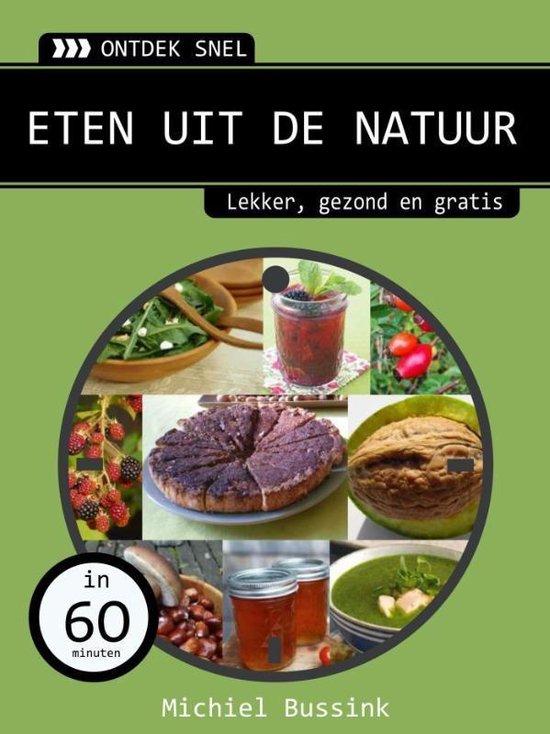 Eten uit de natuur - Michiel Bussink |