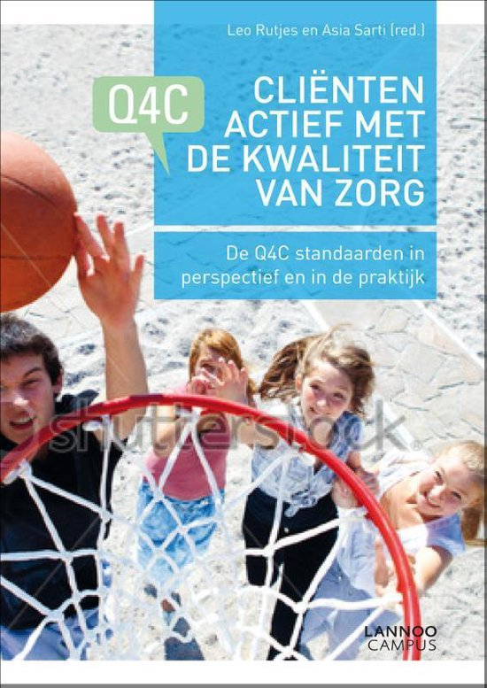Clienten actief met de kwaliteit van zorg - Leo Rutjes |