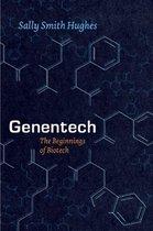 Genentech - The Beginnings of Biotech