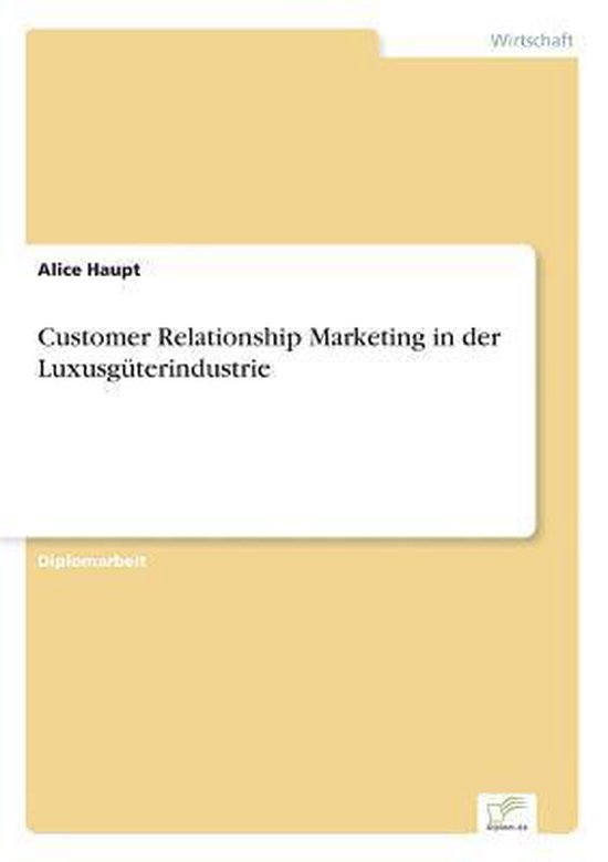 Customer Relationship Marketing in der Luxusguterindustrie