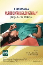 A Handbook On Ayurvedic Intranasal Drug Therapy