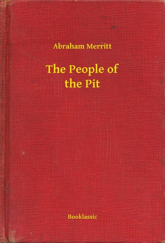 Boek cover The People of the Pit van Abraham Grace Merritt (Onbekend)