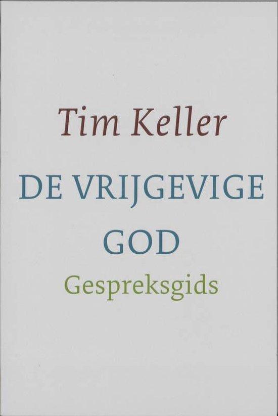 De vrijgevige God gespreksgids - T. Keller |