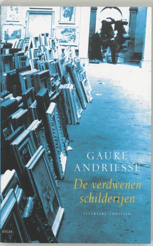 De verdwenen schilderijen - Gauke Andriesse pdf epub
