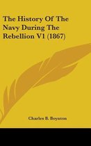 The History of the Navy During the Rebellion V1 (1867)