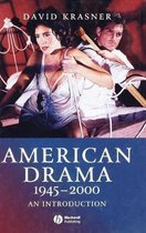American Drama 1945 - 2000