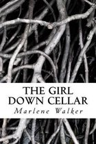 The Girl Down Cellar