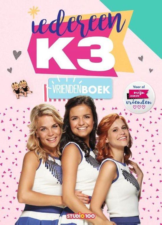 Boek cover K3:vriendenboek-Iedereen K3 van Gert Verhulst (Hardcover)