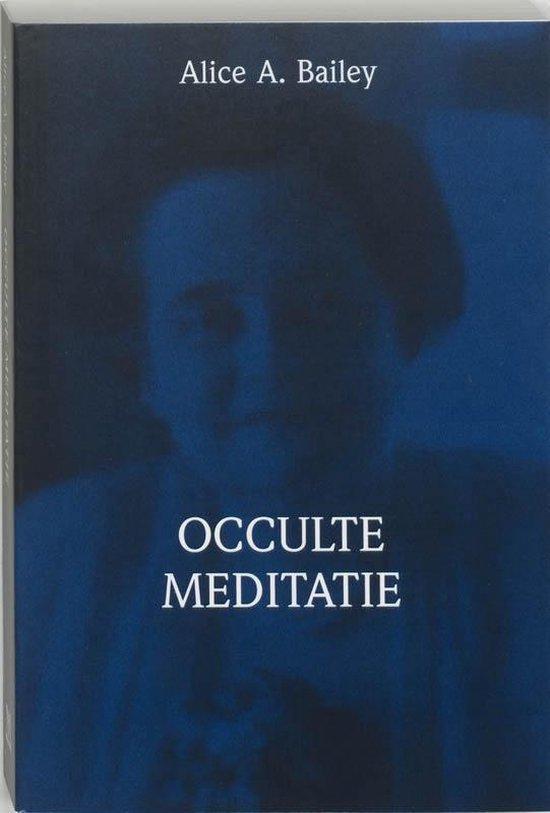 Brieven over occulte meditatie - A.A. Bailey |