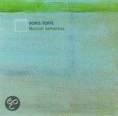 Boris Yoffe: Musical Semantics