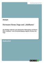 Hermann Hesse, Yoga und  Siddharta