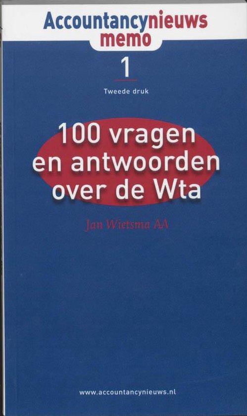 Cover van het boek '100 vragen & antwoorden over de WTA / druk 2' van  Wietsma