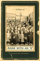 100 Years of Anne with an 'e'