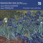 Ramsom Wilson Plays Jean-Michel Damase