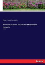 Philosophical Lectures and Remains of Richard Lewis Nettleship