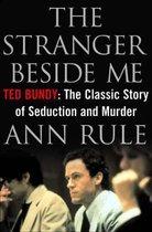 The Stranger Beside Me: Ted Bundy