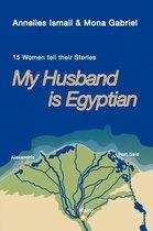My Husband is Egyptian