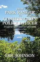 From Park Ranger to Conservation Police Officer