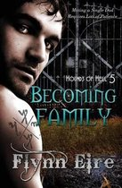 Becoming Family