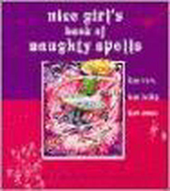 Boek cover Nice Girls Book Of Naughty Spells van Deborah Gray (Paperback)