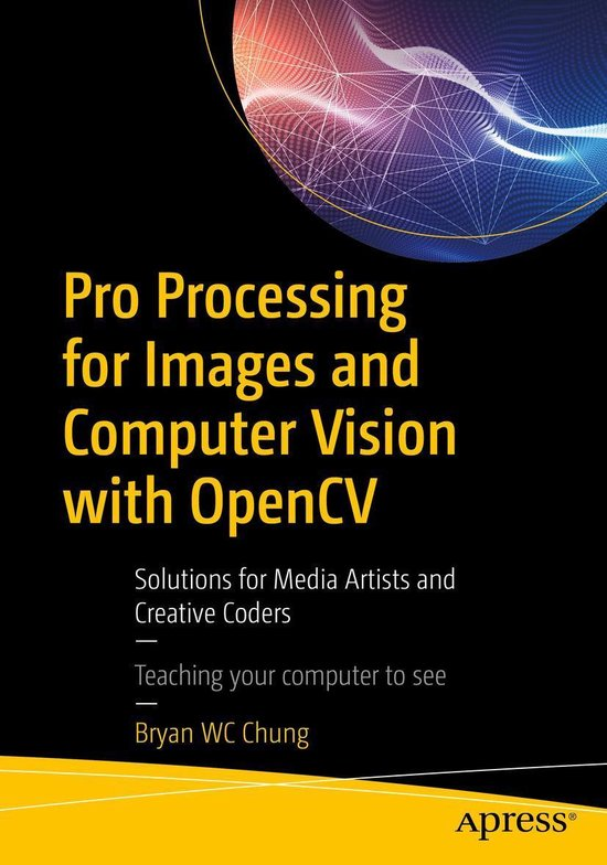 Pro Processing for Images and Computer Vision with OpenCV