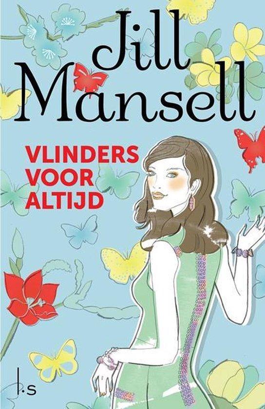 Vlinders voor altijd - Jill Mansell |