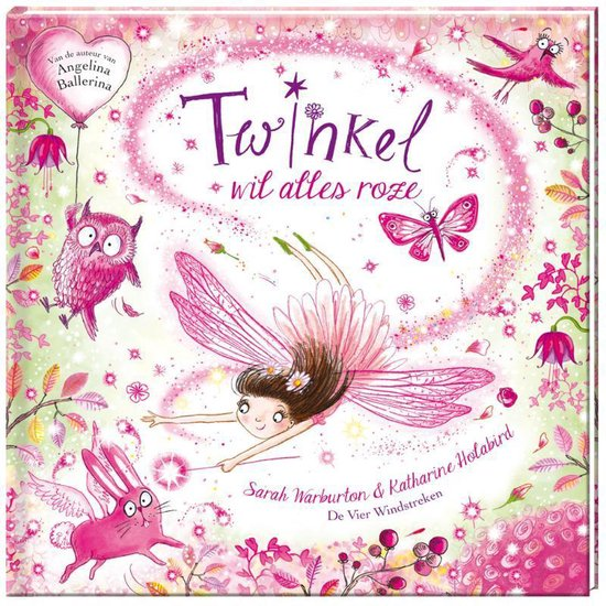 Twinkel - Twinkel wil alles roze - Katharine Holabird |