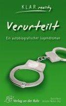 Verurteilt. Ein autobiografischer Jugendroman
