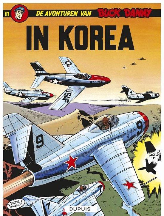 Buck Danny: 011 In Korea - Victor Hubinon |
