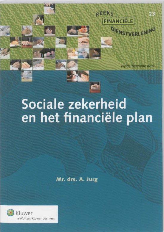 Sociale zekerheid en het financiële plan - A. Jurg |