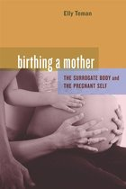Omslag Birthing a Mother