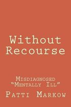 Without Recourse
