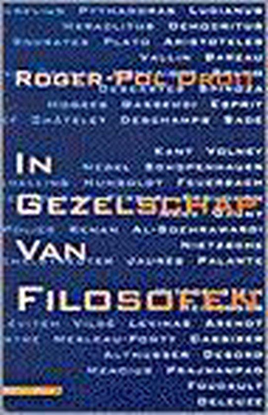 In gezelschap van filosofen - Roger-Pol Droit |