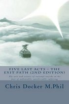 Five Last Acts - The Exit Path (2015 Edition)